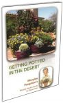 Get Marylee's Book, Getting Potted in the Desert Today!